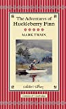 Adventures of Huckleberry Finn (Collector's Library)