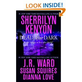"Dead After Dark: WITH ""Shadow of the Moon"" AND ""The Story of Son"" A"