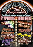 "Broadway & Hollywood Legends - The Songwriters - E.Y. ""Yip"" Harburg & Sheldon Harnick"