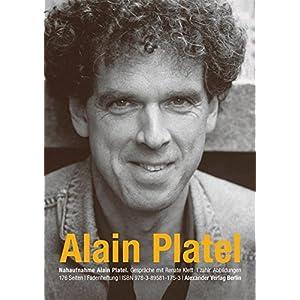 NAHAUFNAHME Alain Platel: Gespräche mit Renate Klett