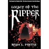 Legacy of the Ripperby Brian L. Porter