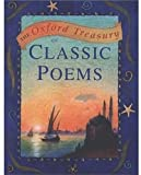 img - for The Oxford Treasury of Classic Poems (Oxford treasury classics) book / textbook / text book