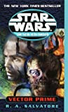 Vector Prime: Star Wars (The New Jedi Order) (Star Wars: The New Jedi Order - Legends)
