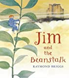 Raymond Briggs Jim and the Beanstalk (Puffin Picture Books)