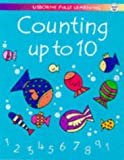 Counting Up to Ten (Usborne First Learning) (0746035861) by Tyler, Jenny