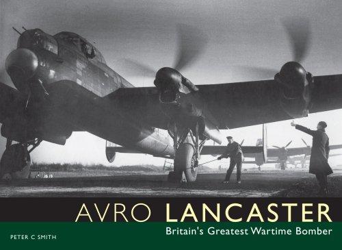 Avro Lancaster: Britain's Greatest Wartime Bomber: 0