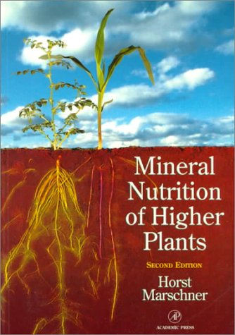 Marschner's Mineral Nutrition of Higher Plants, Second Edition