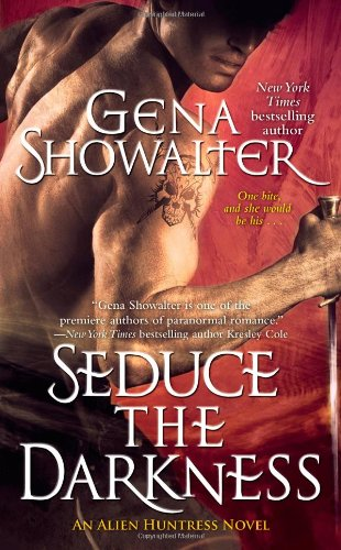 Image of Seduce the Darkness (Alien Huntress, Book 4)