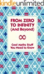 From Zero to Infinity (And Beyond): C...