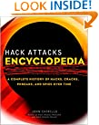 Hack Attacks Encyclopedia: A Complete History of Hacks, Cracks, Phreaks, and Spies Over Time