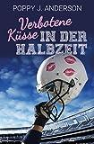 Verbotene K�sse in der Halbzeit (German Edition)
