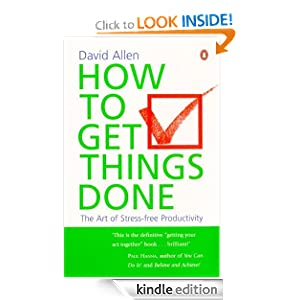 Amazon.com: How To Get Things Done eBook: David Allen: Kindle Store
