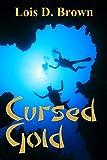 Cursed Gold (A Treasure Hunters Short Story Book 2)