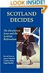 Scotland Decides: The Devolution Issu...