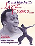 img - for Frank Hatchett's Jazz Dance book / textbook / text book