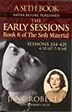 The Early Sessions: Book 8 of The Seth Material (English Edition)
