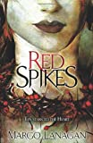 Red Spikes (1862304513) by Lanagan, Margo