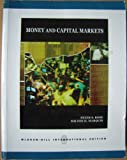 Money and Capital Markets (0071283390) by Rose, Peter S.