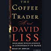 The Coffee Trader Part 2: A Novel | [David Liss]