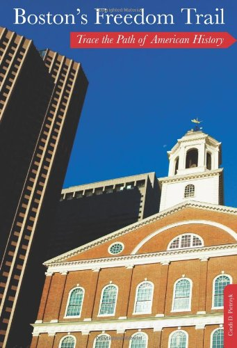 Boston's Freedom Trail, 9th: Trace the Path of American History