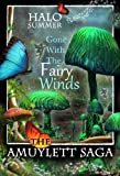 Gone With The Fairy Winds (The Amuylett Saga)