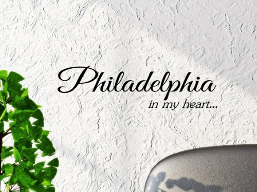 Philadelphia In My Heart... Vinyl Wall Art Inspirational Quotes And Saying Home Decor Decal Sticker Steamss front-940324