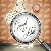 Ground to a Halt: A Hemlock Falls Mystery, Book 14 | Claudia Bishop