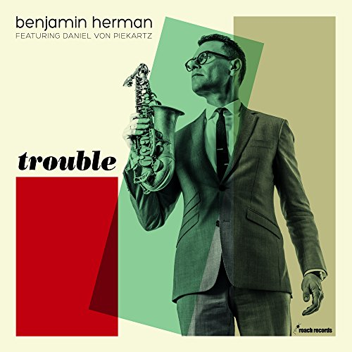 Benjamin Herman-Trouble-WEB-2014-LEV Download