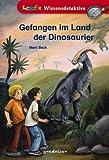 Gefangen im Land der Dinosaurier - Marc Beck