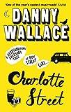 Danny Wallace Charlotte Street