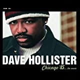 Chicago 85 the Movie ~ Dave Hollister