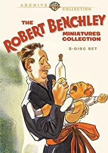 Robert Benchley Shorts (30 Shorts 1935 - 1944)
