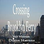 Crossing Brooklyn Ferry | Walt Whitman