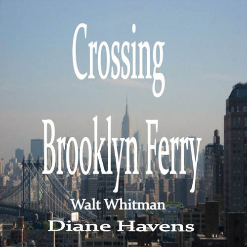 "an analysis of the crossing brooklyn ferry record by walt whitman Whitman's poem ""crossing brooklyn ferry"" seeks to determine style analysis on walt whitman defying confinements and crossing boundaries brooklyn."