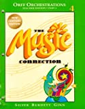 img - for Orff Orchestrations: The Music Connection, Teacher Edition, Grade 4, Part 4 book / textbook / text book