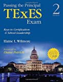 img - for Passing the Principal TExES Exam: Keys to Certification and School Leadership book / textbook / text book