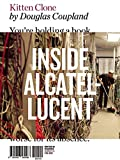 img - for Kitten Clone: Inside Alcatel-Lucent (Writers in Residence) book / textbook / text book