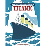 The Titanic (Amazing and Extraordinary Facts)by Stuart Robertson
