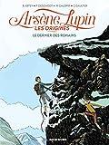 Ars�ne Lupin, les origines, Tome 2 : Le dernier des romains