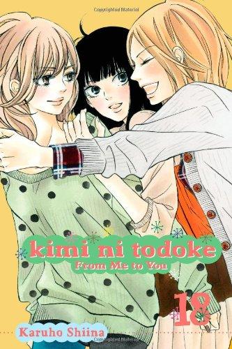Kimi ni Todoke: From Me to You, Vol. 18