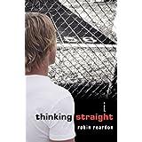 Thinking Straightby Robin Reardon