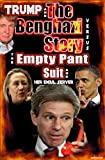img - for Trump and the Benghazi Story Versus the Empty Pant Suit book / textbook / text book