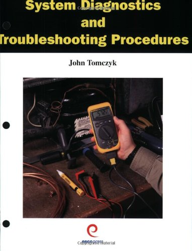 System Diagnostics and Troubleshooting Procedures - Esco Pr - RC-ESSDTP - ISBN: 1930044151 - ISBN-13: 9781930044159
