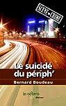 Le suicid� du p�riph'