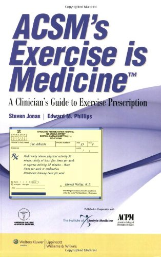 Acsm'S Exercise Is Medicine(Tm): A Clinician'S Guide To Exercise Prescription front-1067251