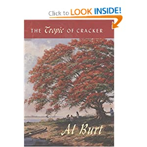 The Tropic of Cracker (Florida History and Culture) by Al Burt