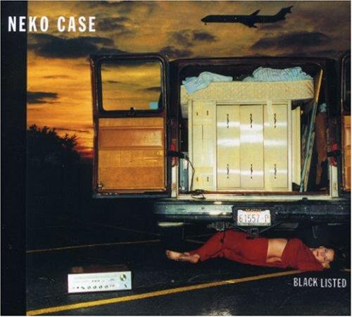 Neko Case - Blacklisted (Original Recording Remastered) - Zortam Music