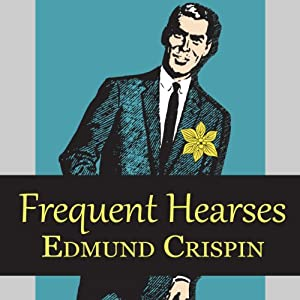 Frequent Hearses Audiobook
