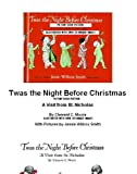 Twas The Night Before Christmas Picture Book Edition Illustrated With Over 20 Unique Images