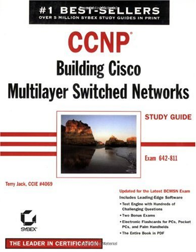 CCNP: Building Cisco MultiLayer Switched Networks Study Guide (Exam 642-811)